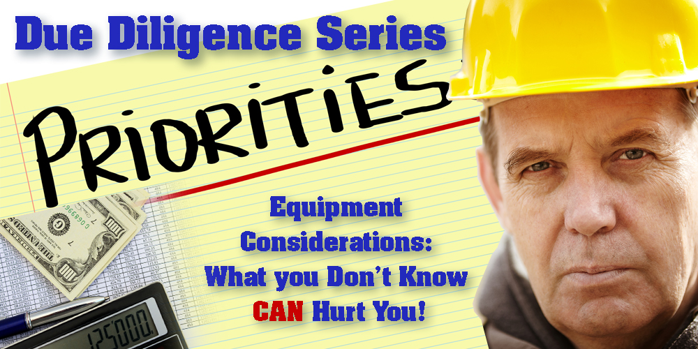 Due Diligence Series #1 - Equipment Considerations
