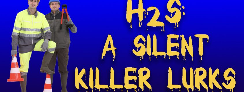 Header: H2S - A Silent Killer Lurks